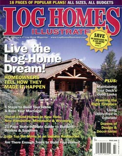 Log Homes Illustrated   March 2006